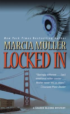 LOCKED IN, MULLER, MARCIA