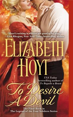 To Desire a Devil (The Legend of the Four Soldiers), Elizabeth Hoyt