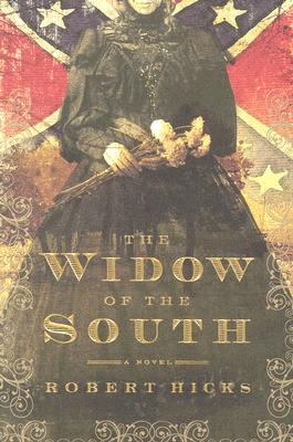 The Widow of the South, Hicks, Robert