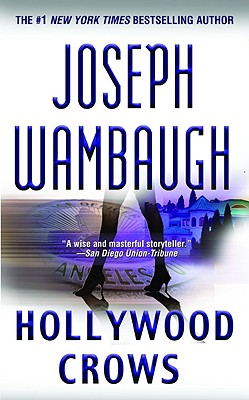 Hollywood Crows, Wambaugh, Joseph