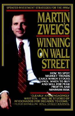 Martin Zweig's Winning on Wall Street, Zweig, Martin E.