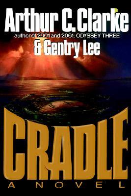 Cradle: A Novel, Clarke, Arthur C.; Lee, Gentry