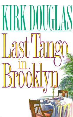 Last Tango in Brooklyn, Douglas, Kirk