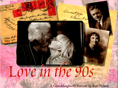 Image for Love in the 90s: B.B. & Jo - The Story of a Lifelong Love : A Granddaughter's Portrait