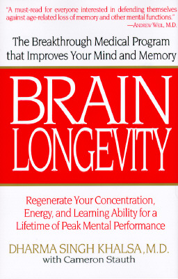 Image for Brain Longevity: The Breakthrough Medical Program That Improves Your Mind and Memory