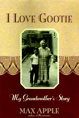 Image for I Love Gootie: My Grandmother's Story