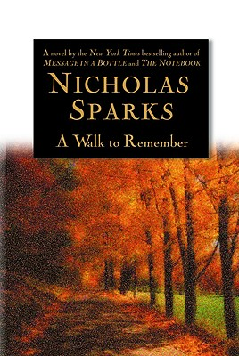 A Walk to Remember, Nicholas Sparks