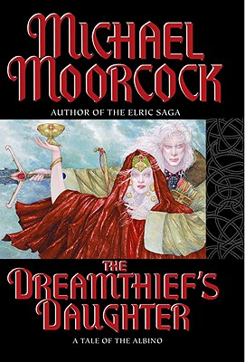 Image for The Dreamthief's Daughter: A Tale of the Albino