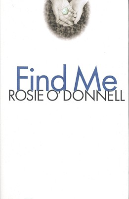 Find Me, O'Donnell, Rosie