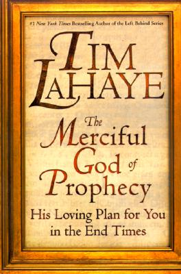 Image for The Merciful God of Prophecy: His Loving Plan for You in the End Times