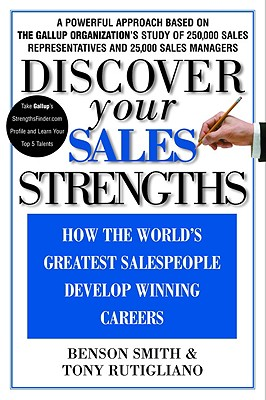 Image for Discover Your Sales Strengths: How the World's Greatest Salespeople Develop Winning Careers