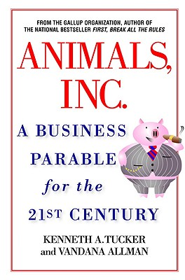 Image for Animals, Inc.: A Business Parable for the 21st Century