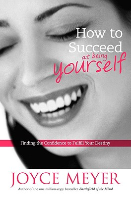 Image for How to Succeed at Being Yourself: Finding the Confidence to Fulfill Your Destiny