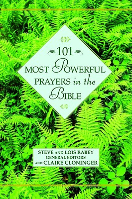 Image for 101 Most Powerful Prayers In The Bible