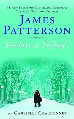 Sundays at Tiffany's, JAMES PATTERSON, GABRIELLE CHARBONNET