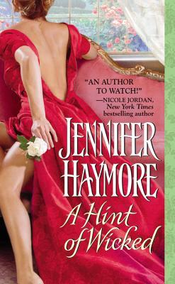 A Hint of Wicked, Jennifer Haymore