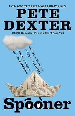 Spooner, Pete Dexter