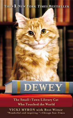 Image for Dewey: The Small-Town Library Cat Who Touched the World