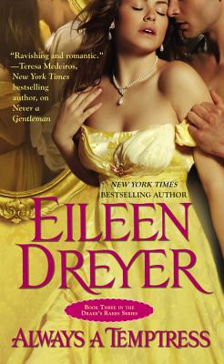 Always a Temptress, Dreyer, Eileen