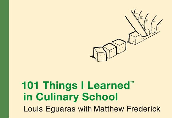 Image for 101 Things I Learned in Culinary School