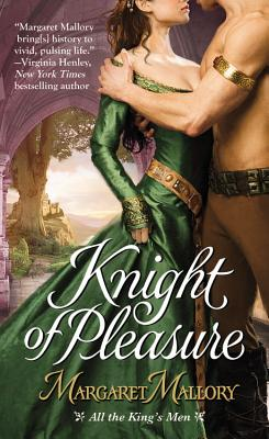 Knight of Pleasure (All the King's Men), Margaret Mallory