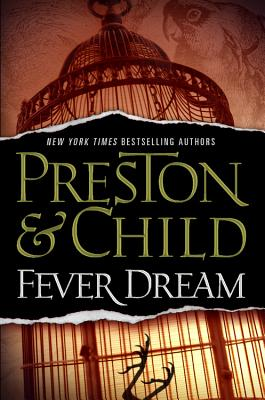 Fever Dream, Preston, Douglas; Child, Lincoln