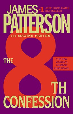 The 8th Confession (The Women's Murder Club), James Patterson, Maxine Paetro