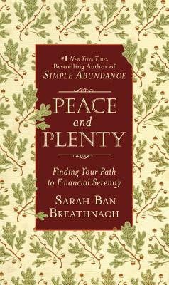 Image for Peace and Plenty: Finding Your Path to Financial Serenity