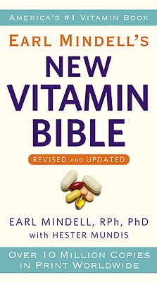 Earl Mindell's New Vitamin Bible, Earl Mindell, Hester Mundis