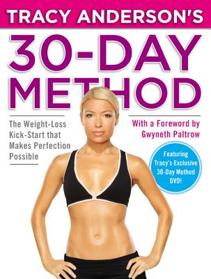 30 Day Method, Tracy Anderson