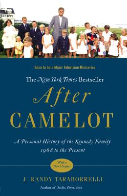 Image for After Camelot: A Personal History of the Kennedy Family--1968 to the Present