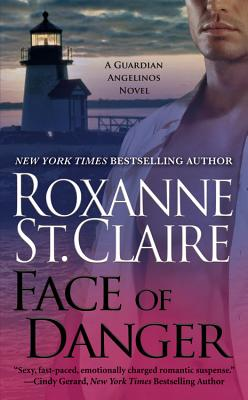 Face of Danger (Guardian Angelinos), Roxanne St. Claire
