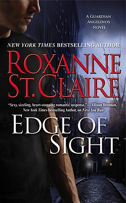 Edge of Sight (The Guardian Angelinos), Roxanne St. Claire