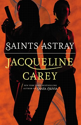 Saints Astray, Carey, Jacqueline