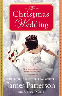 The Christmas Wedding, James Patterson, Richard DiLallo
