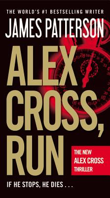 Alex Cross, Run, James Patterson