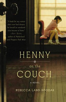Henny on the Couch, Rebecca Land Soodak