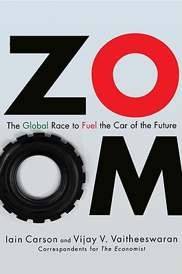 Image for ZOOM: The Global Race to Fuel the Car of the Future