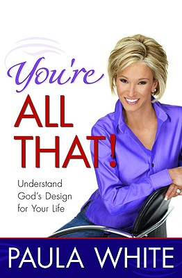 Image for You're All That!: Understand God's Design for Your Life