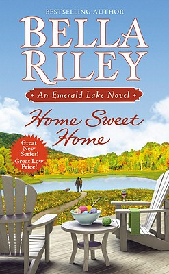 Image for Home Sweet Home (An Emerald Lake Novel)
