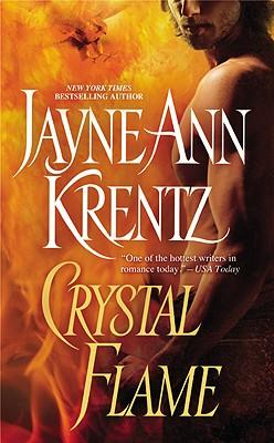 Crystal Flame, JAYNE ANN KRENTZ