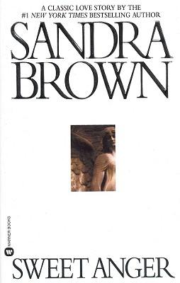 Sweet Anger, Sandra Brown