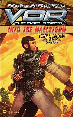 VOR:INTO THE MALESTROM, COLEMAN, LOREN