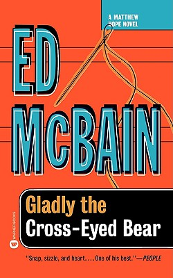 Gladly the Cross Eyed Bear, McBain, Ed