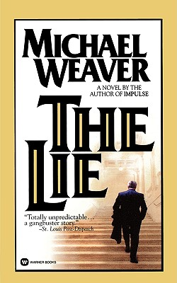 The Lie, MICHAEL WEAVER