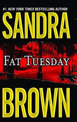 "Fat Tuesday, ""Brown, Sandra"""