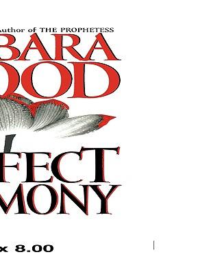 Perfect Harmony, Barbara Wood