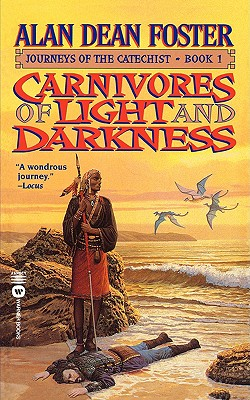 Image for Carnivores of Light and Darkness (Journeys of the Catechist , Book 1)