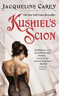 Kushiel's Scion (Kushiel's Legacy), Jacqueline Carey