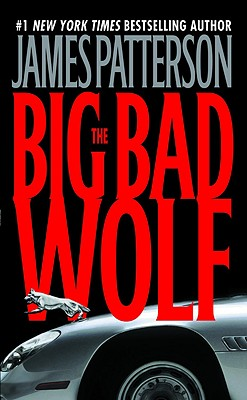 The Big Bad Wolf (Alex Cross Novels), JAMES PATTERSON